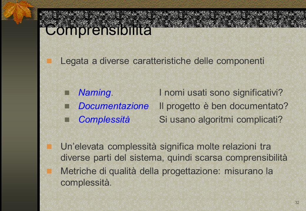 Comprensibilità Legata a diverse caratteristiche delle componenti