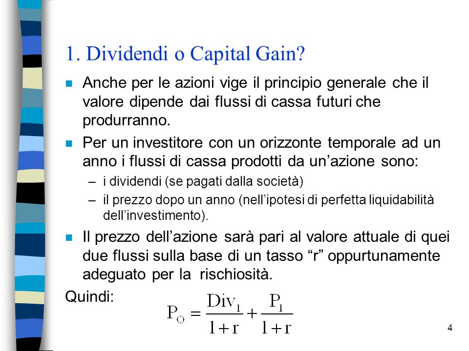 1. Dividendi o Capital Gain