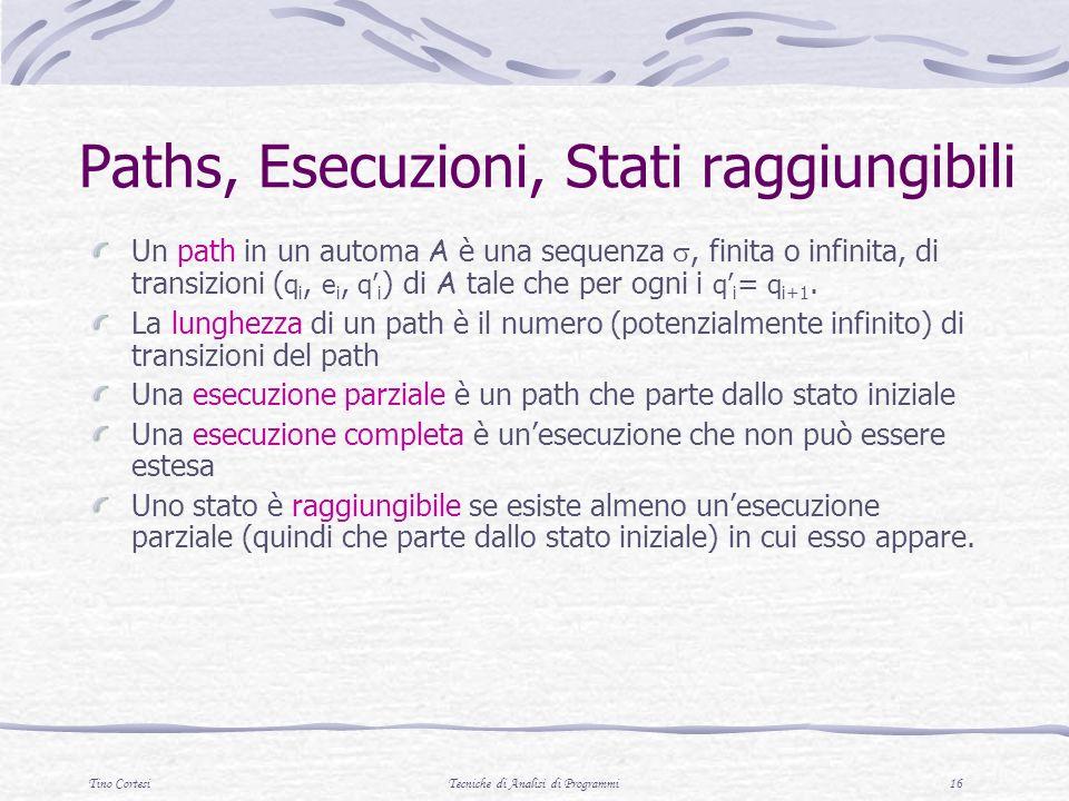 Paths, Esecuzioni, Stati raggiungibili
