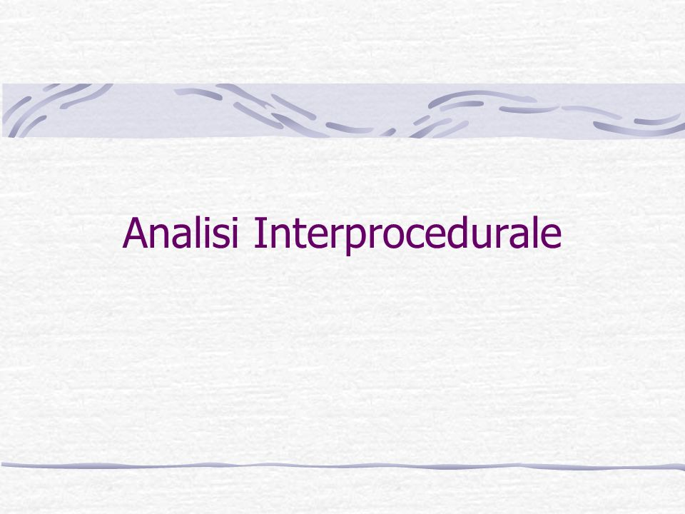 Analisi Interprocedurale