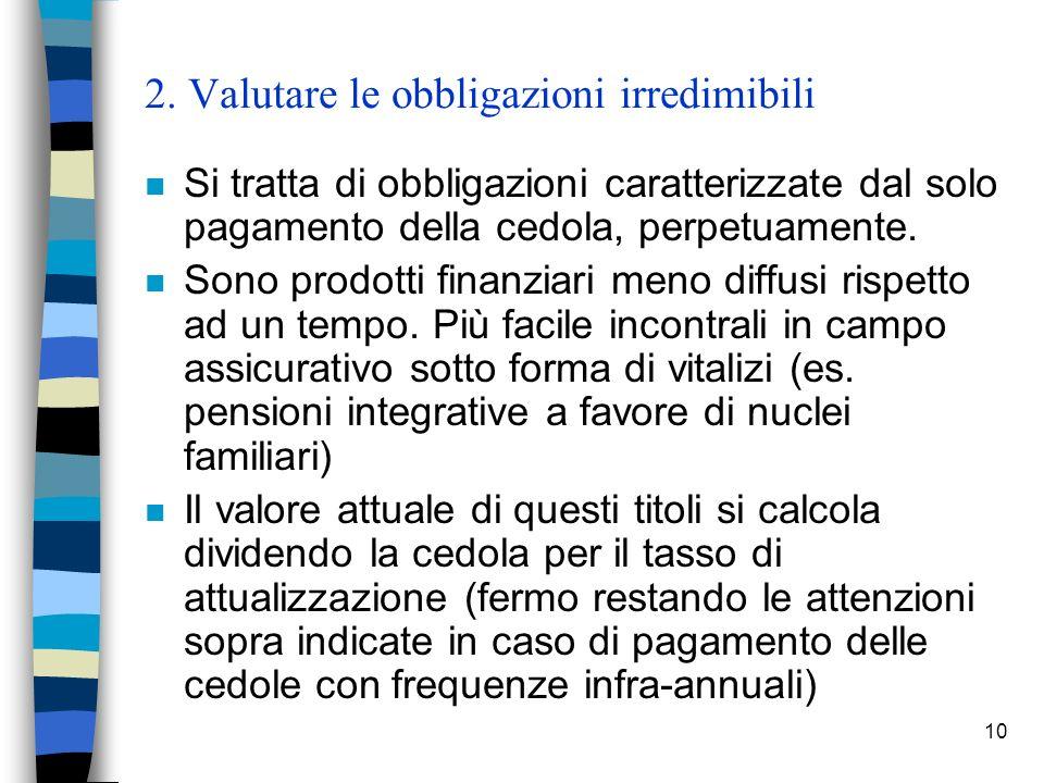 2. Valutare le obbligazioni irredimibili