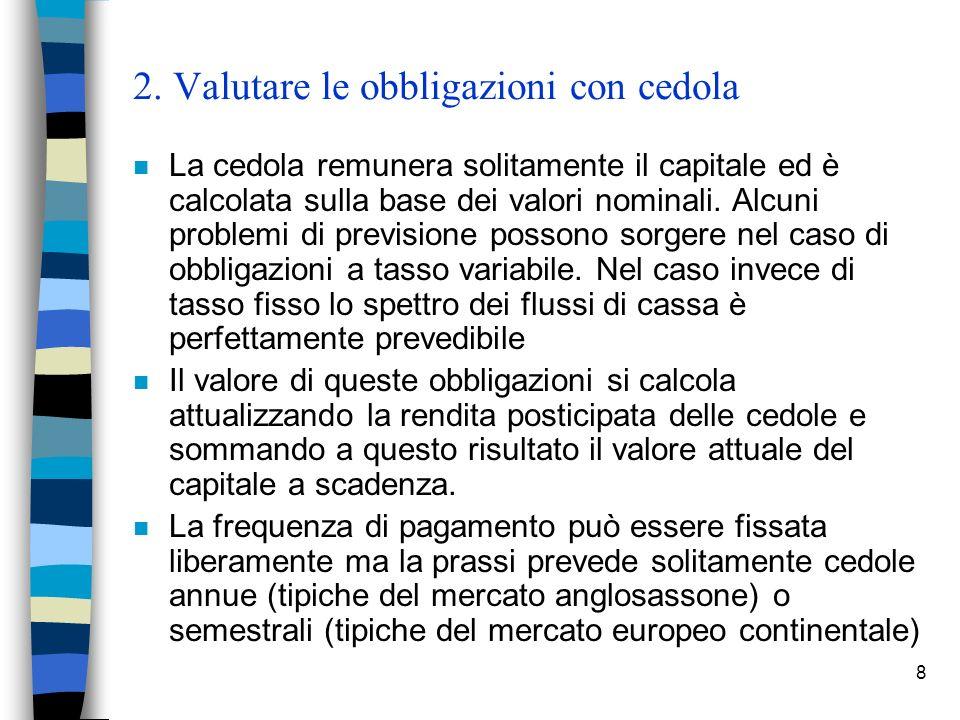 2. Valutare le obbligazioni con cedola