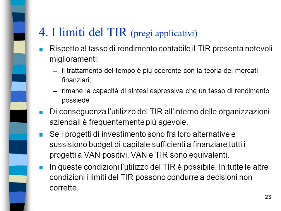 4. I limiti del TIR (pregi applicativi)