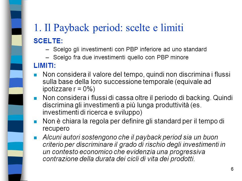 1. Il Payback period: scelte e limiti