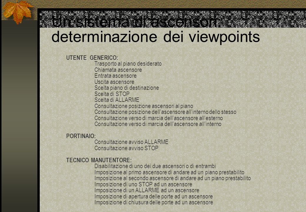Un sistema di ascensori: determinazione dei viewpoints