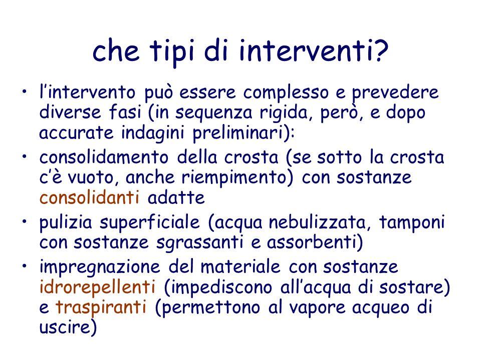 che tipi di interventi l'intervento può essere complesso e prevedere diverse fasi (in sequenza rigida, però, e dopo accurate indagini preliminari):