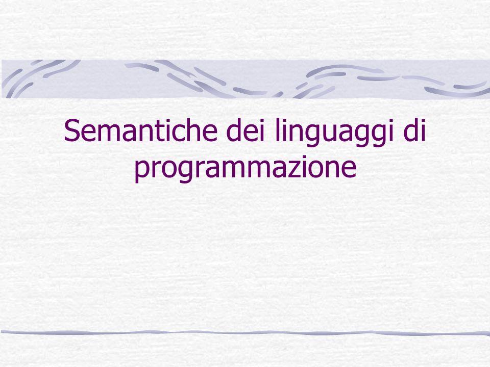 Semantiche dei linguaggi di programmazione