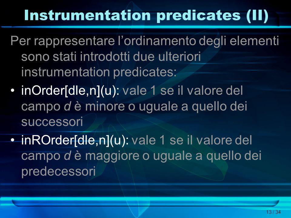Instrumentation predicates (II)