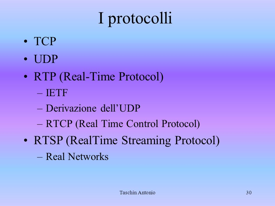 I protocolli TCP UDP RTP (Real-Time Protocol)