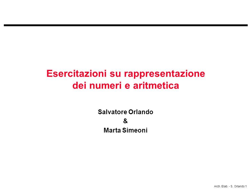 Esercitazioni su rappresentazione dei numeri e aritmetica