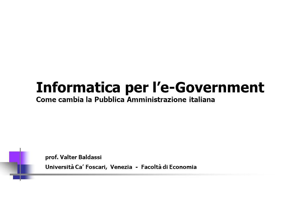 Informatica per l'e-Government Come cambia la Pubblica Amministrazione italiana
