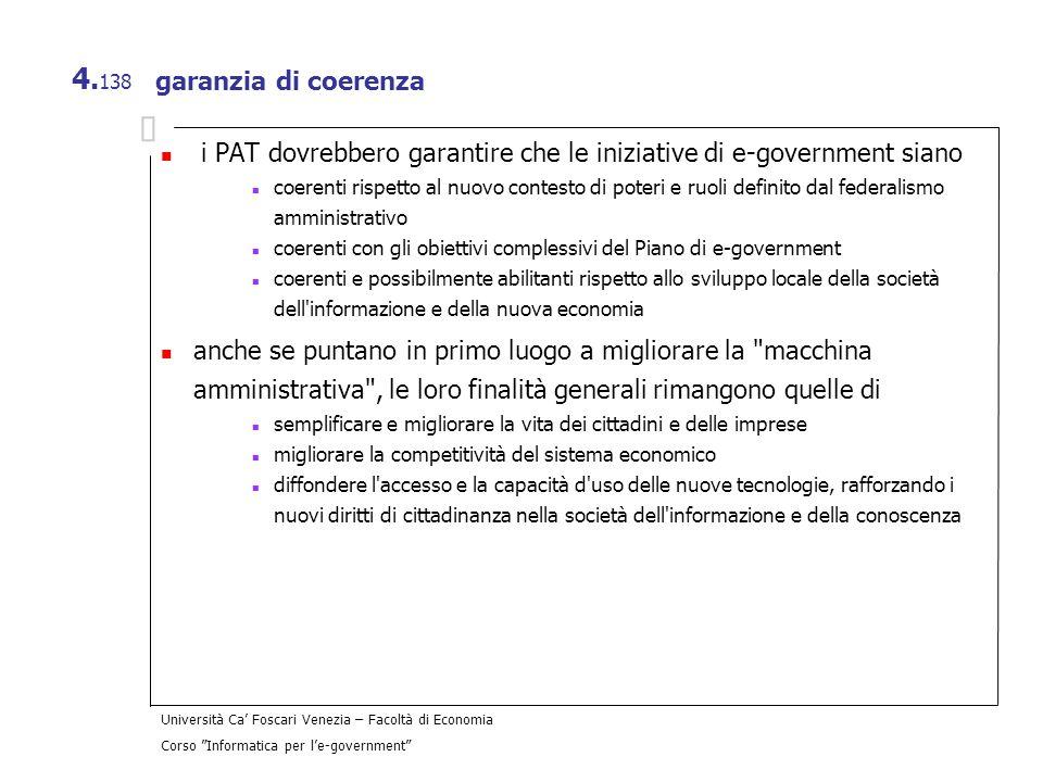 i PAT dovrebbero garantire che le iniziative di e-government siano