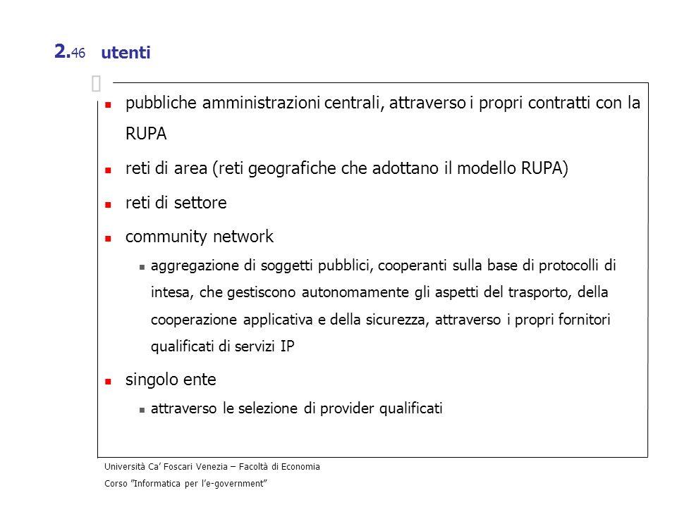 reti di area (reti geografiche che adottano il modello RUPA)