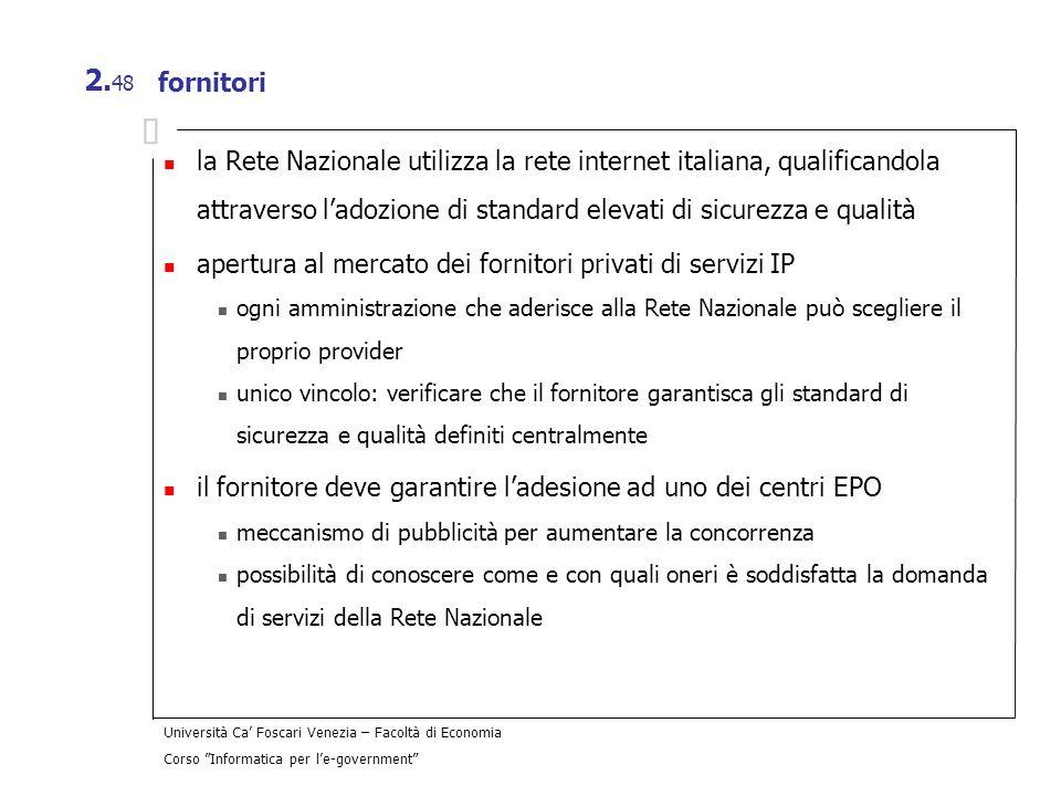 apertura al mercato dei fornitori privati di servizi IP