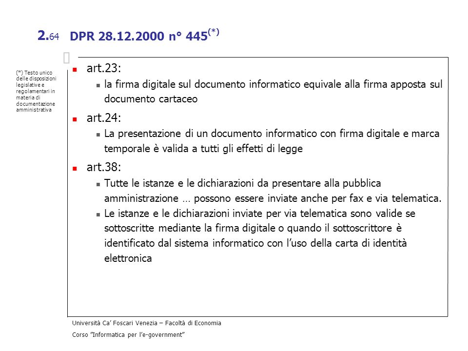 DPR 28.12.2000 n° 445(*) art.23: art.24: art.38: