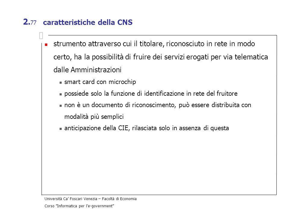 caratteristiche della CNS