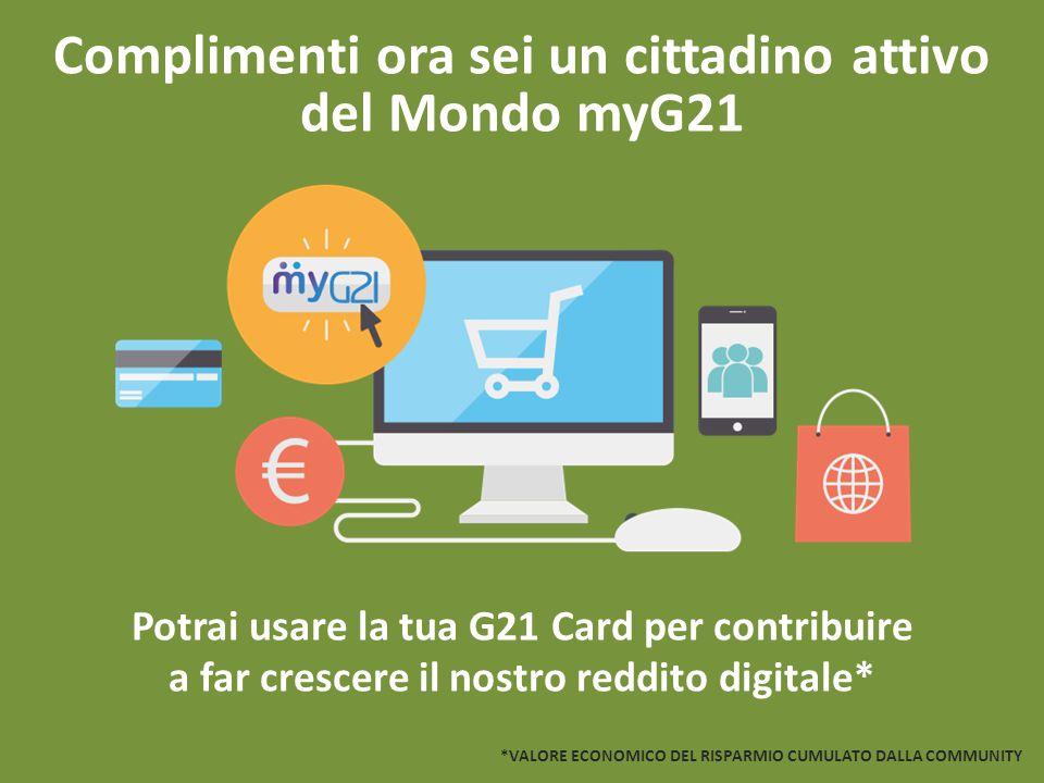 Complimenti ora sei un cittadino attivo del Mondo myG21