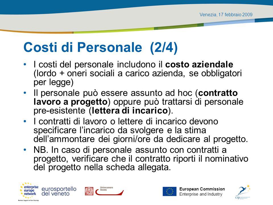 Costi di Personale (2/4) I costi del personale includono il costo aziendale (lordo + oneri sociali a carico azienda, se obbligatori per legge)