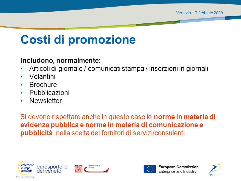 Costi di promozione Includono, normalmente:
