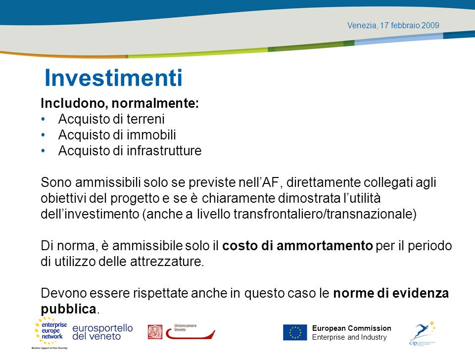 Investimenti Includono, normalmente: Acquisto di terreni