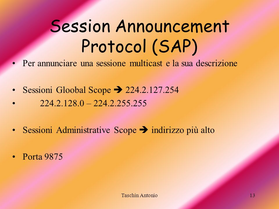 Session Announcement Protocol (SAP)