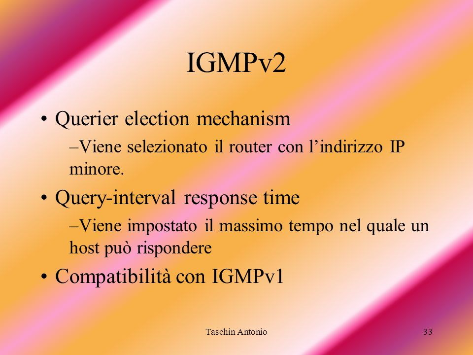 IGMPv2 Querier election mechanism Query-interval response time