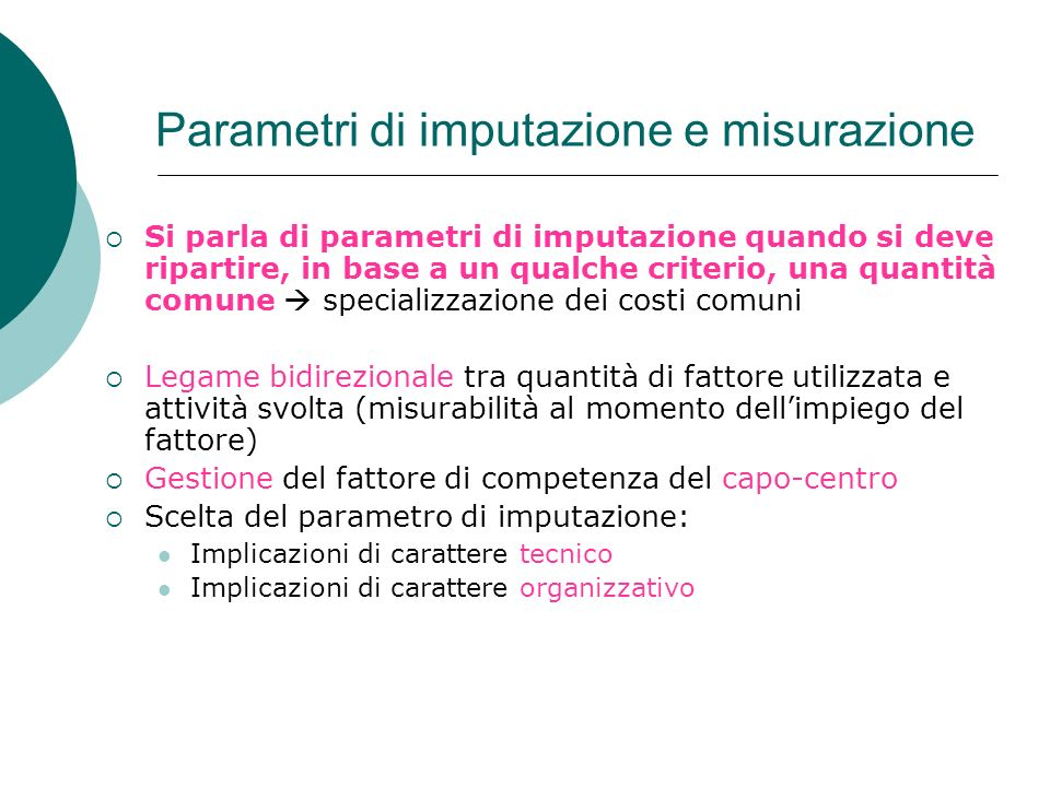 Parametri di imputazione e misurazione
