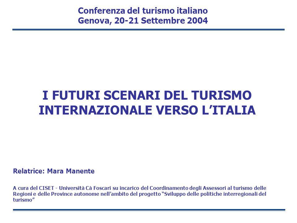I FUTURI SCENARI DEL TURISMO INTERNAZIONALE VERSO L'ITALIA