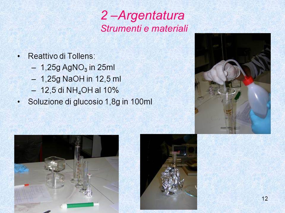 2 –Argentatura Strumenti e materiali