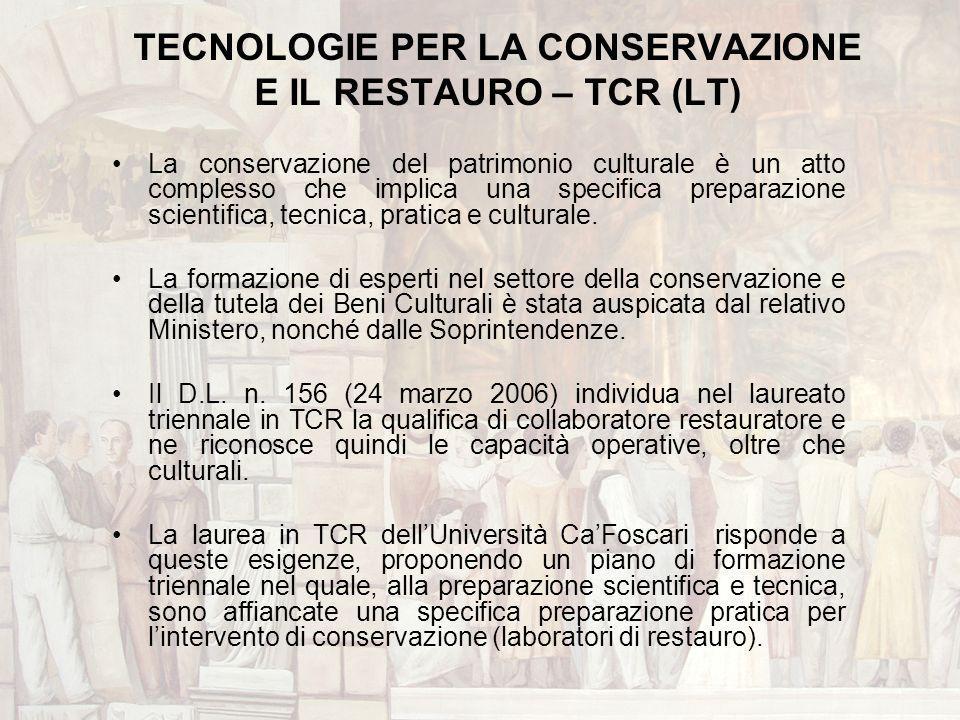 TECNOLOGIE PER LA CONSERVAZIONE E IL RESTAURO – TCR (LT)