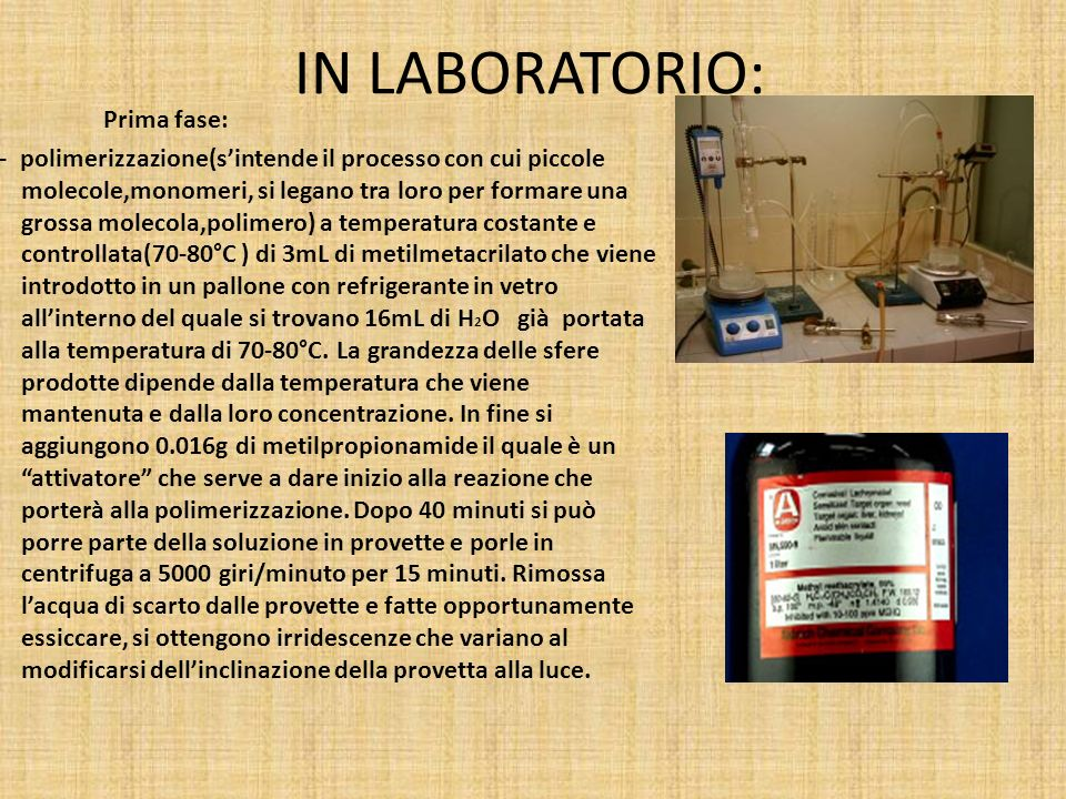 IN LABORATORIO: Prima fase: