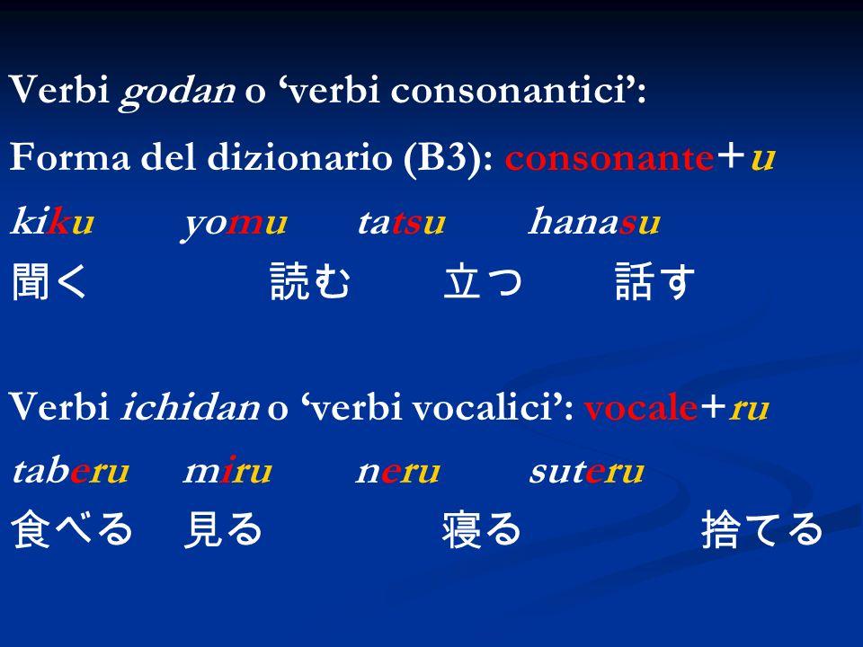 Verbi godan o 'verbi consonantici':