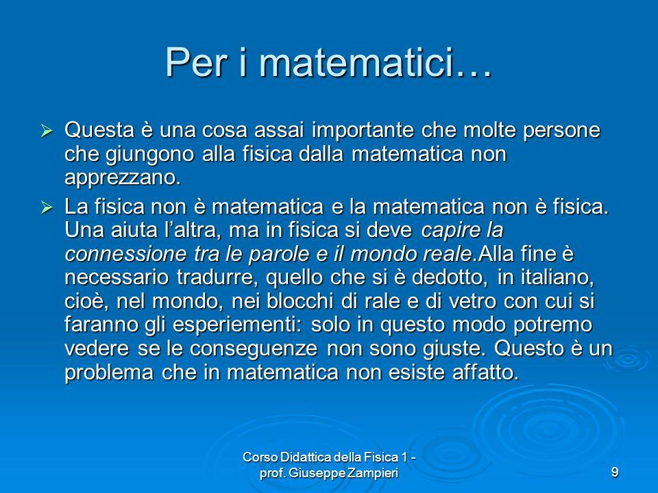 Corso Didattica della Fisica 1 - prof. Giuseppe Zampieri