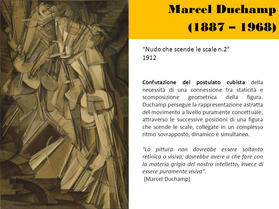 Marcel Duchamp (1887 – 1968) Nudo che scende le scale n.2 1912