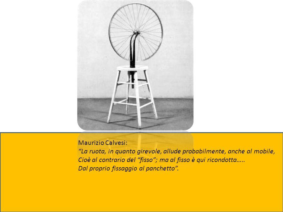 Maurizio Calvesi: La ruota, in quanto girevole, allude probabilmente, anche al mobile,