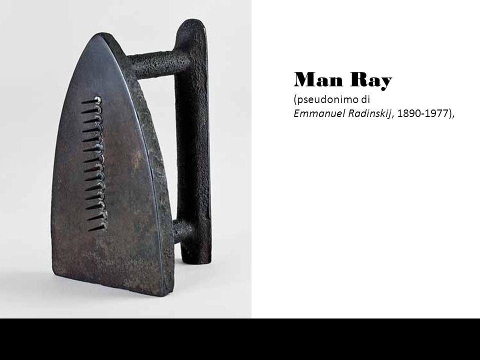 Man Ray (pseudonimo di Emmanuel Radinskij, 1890-1977),