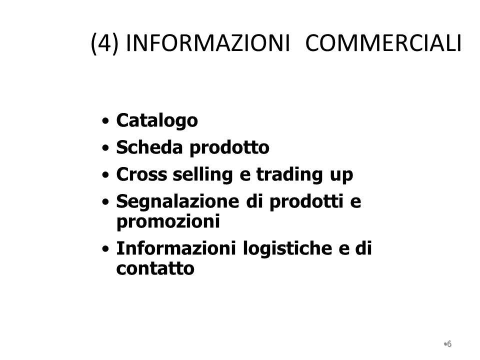 (4) INFORMAZIONI COMMERCIALI