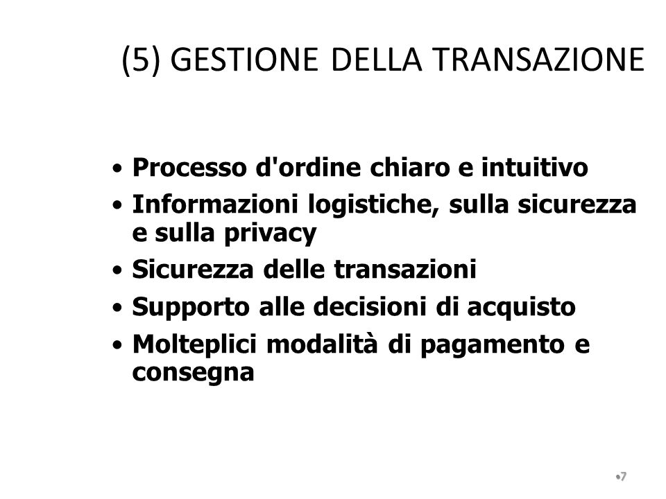 (5) GESTIONE DELLA TRANSAZIONE