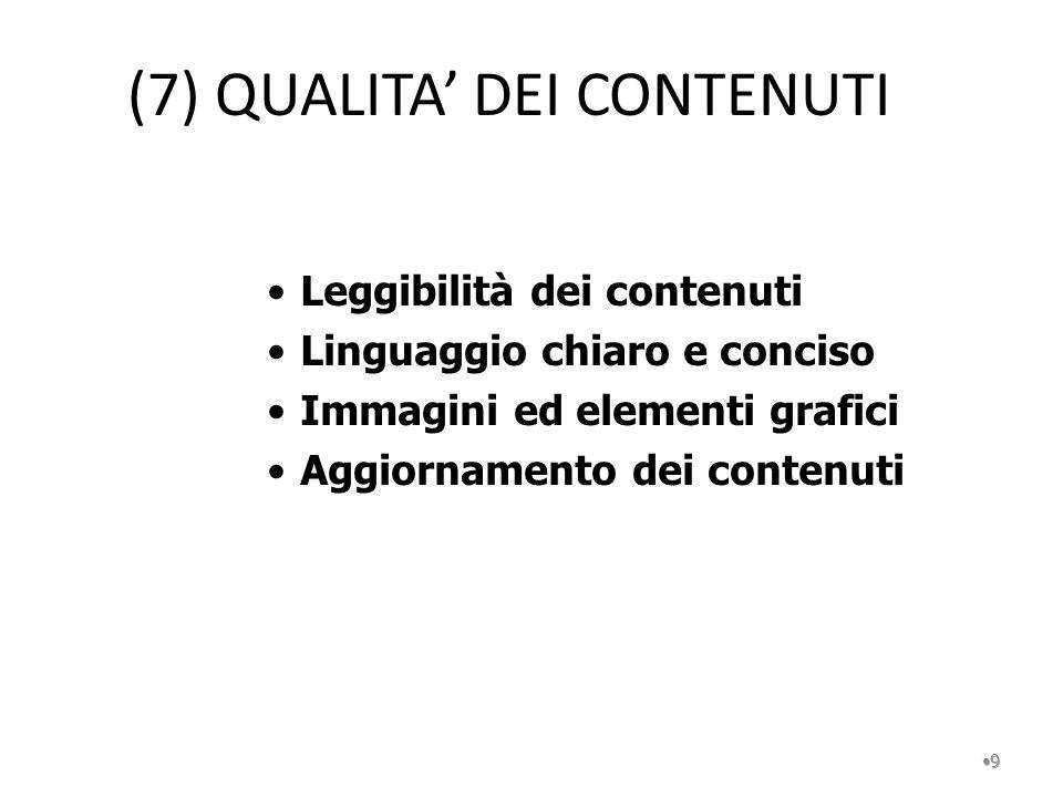 (7) QUALITA' DEI CONTENUTI