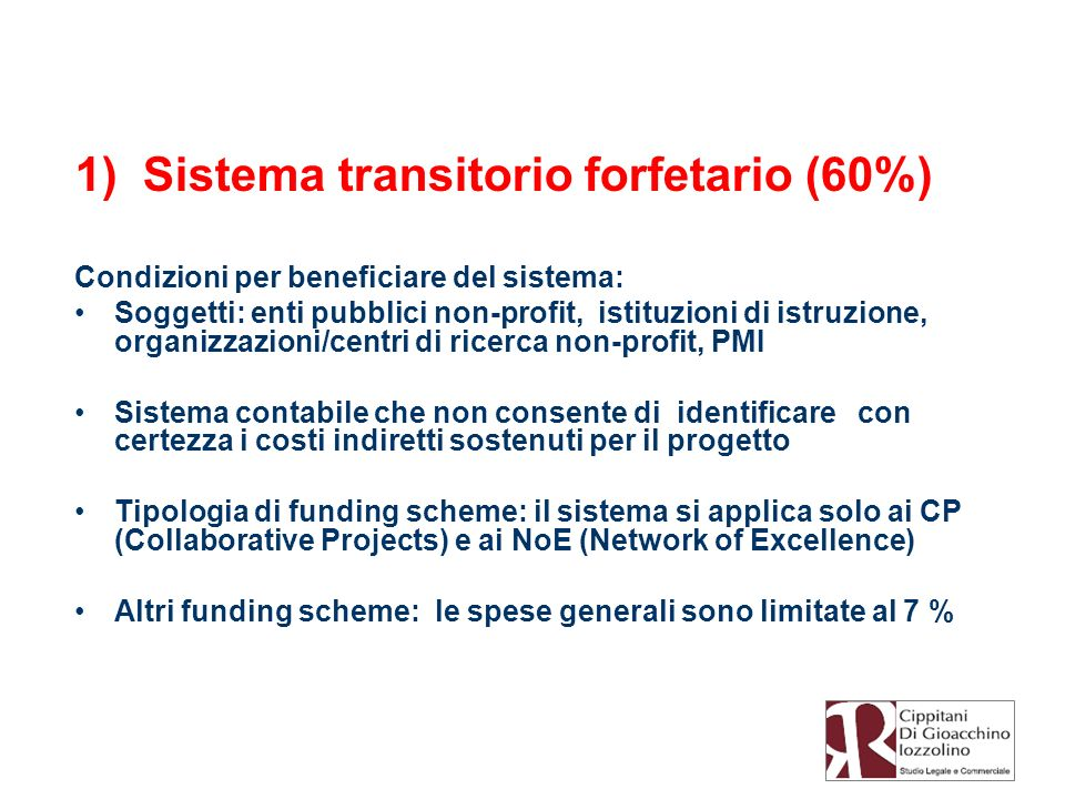 1) Sistema transitorio forfetario (60%)