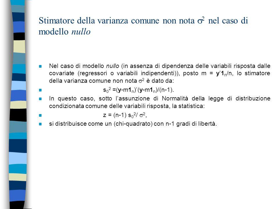 Stimatore della varianza comune non nota 2 nel caso di modello nullo