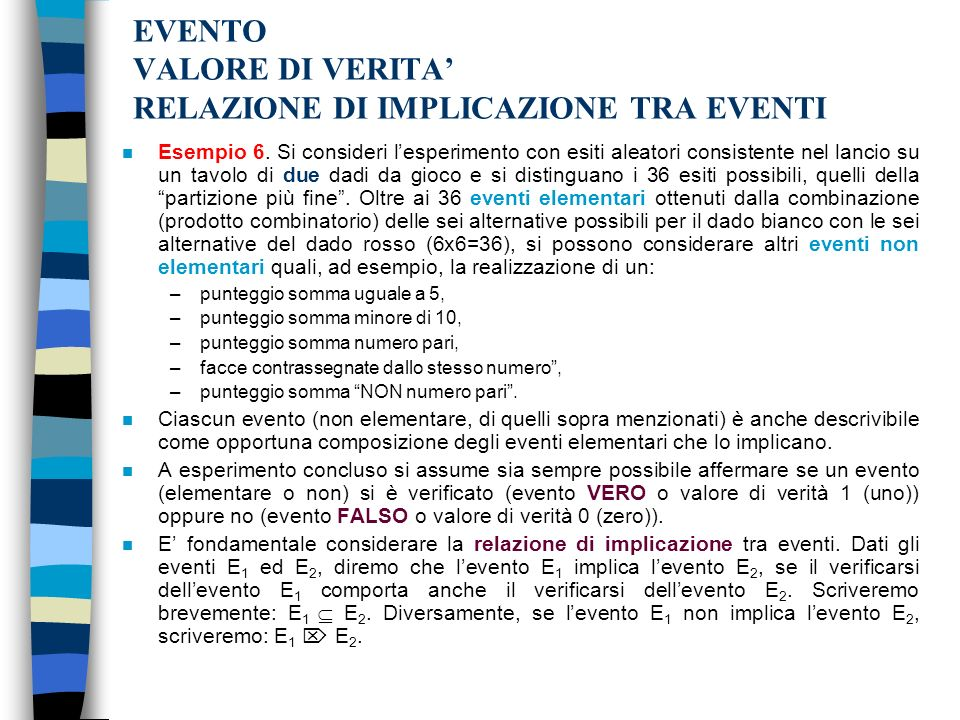 EVENTO VALORE DI VERITA' RELAZIONE DI IMPLICAZIONE TRA EVENTI
