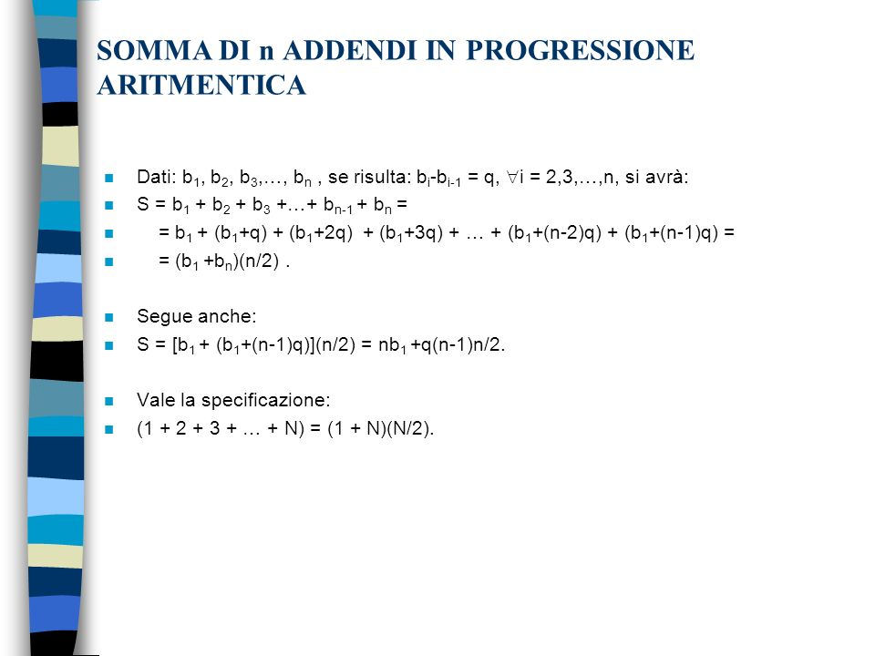 SOMMA DI n ADDENDI IN PROGRESSIONE ARITMENTICA