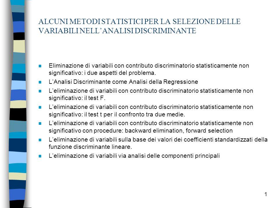 ALCUNI METODI STATISTICI PER LA SELEZIONE DELLE VARIABILI NELL'ANALISI DISCRIMINANTE