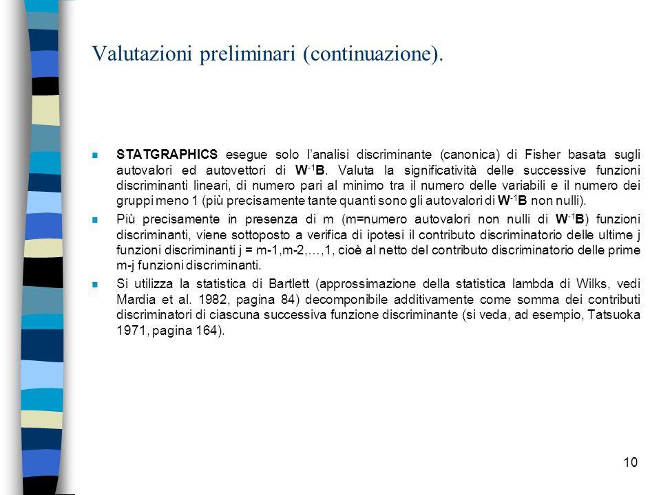 Valutazioni preliminari (continuazione).