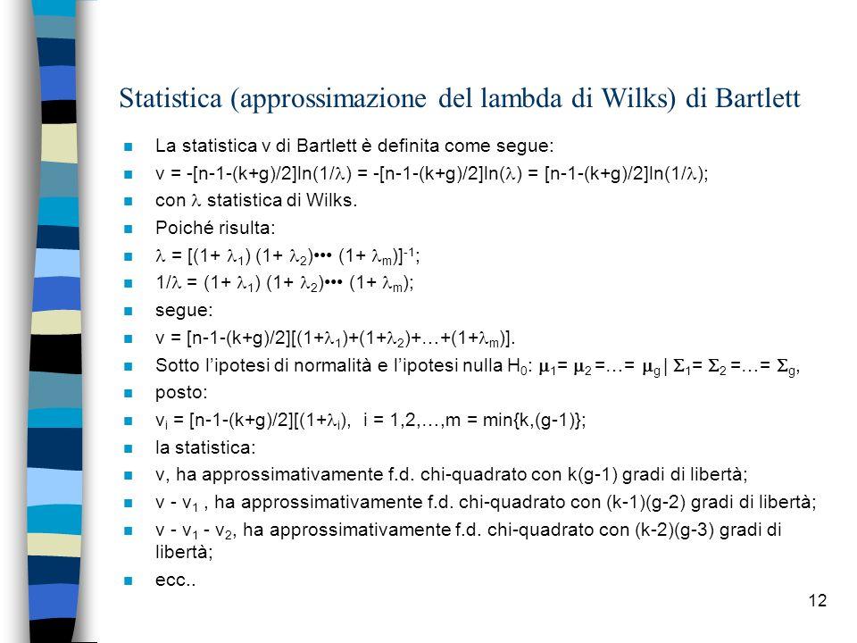 Statistica (approssimazione del lambda di Wilks) di Bartlett
