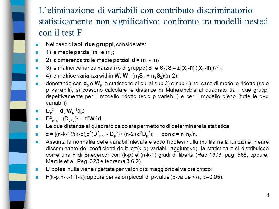 L'eliminazione di variabili con contributo discriminatorio statisticamente non significativo: confronto tra modelli nested con il test F