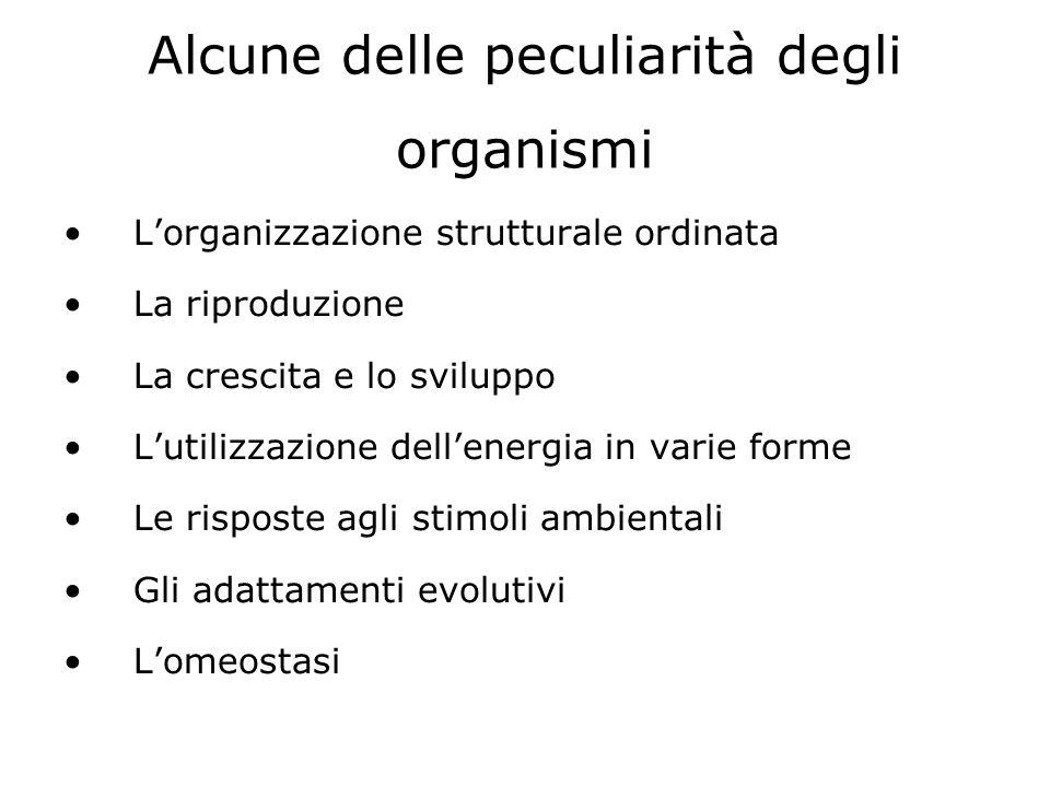 Alcune delle peculiarità degli organismi