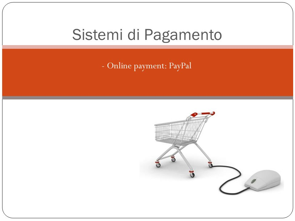 - Online payment: PayPal