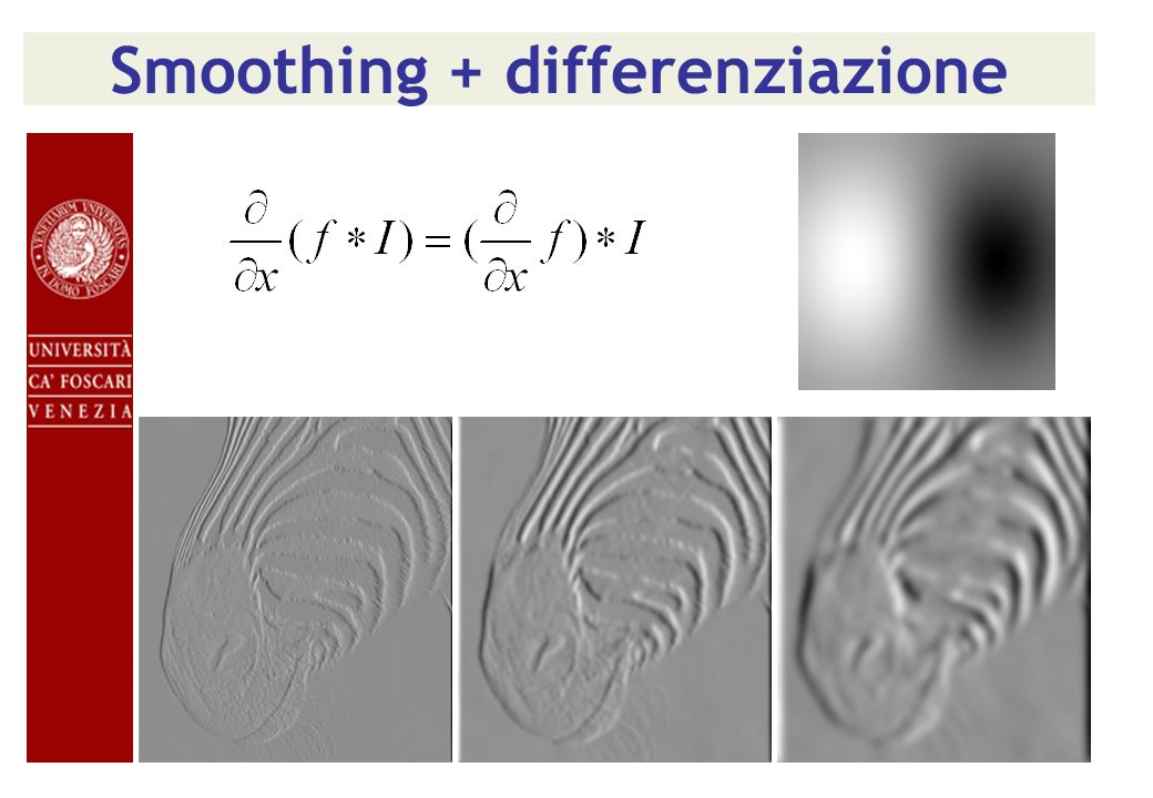 Smoothing + differenziazione